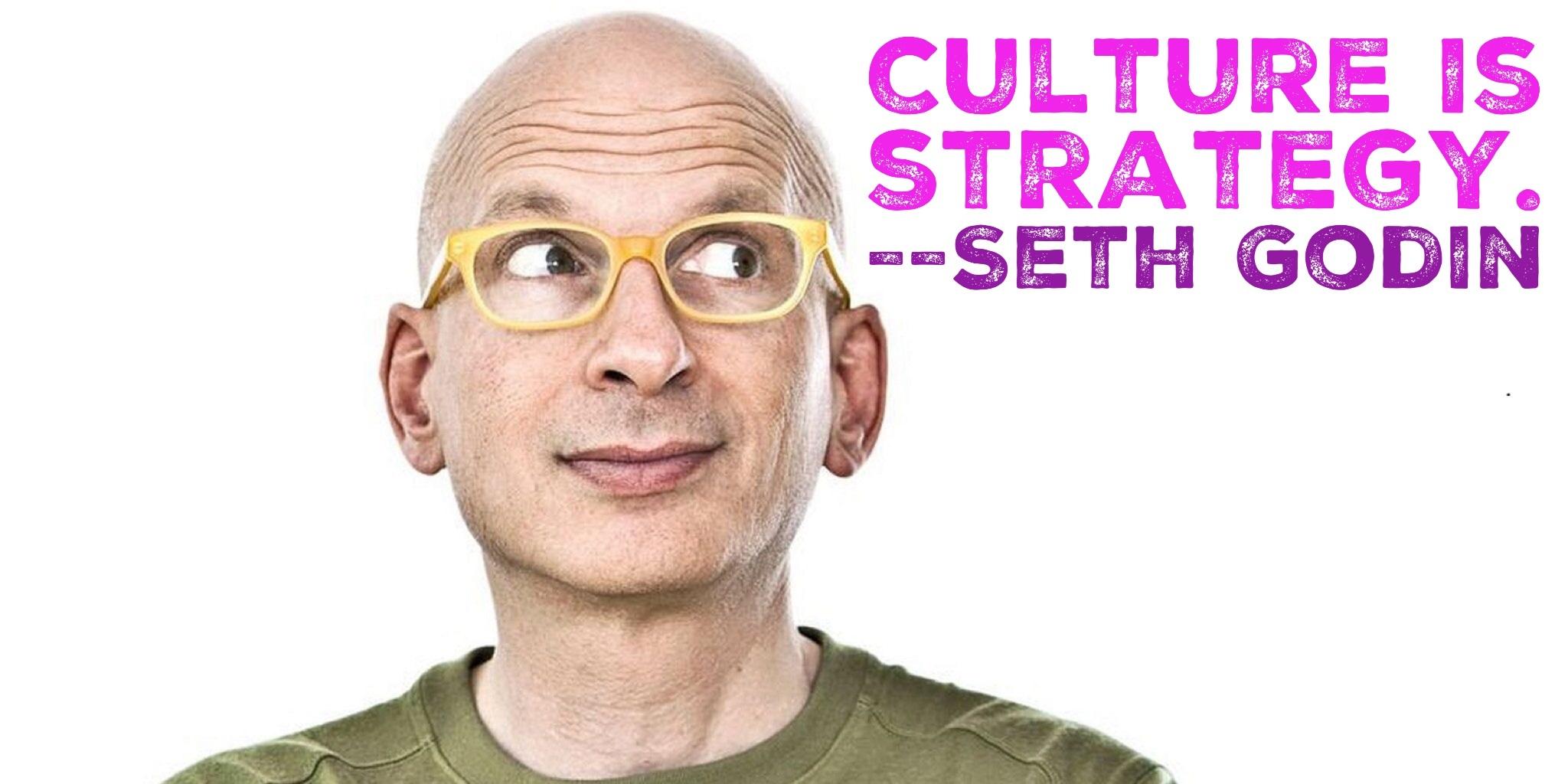 Godin Culture is Strategy.jpg