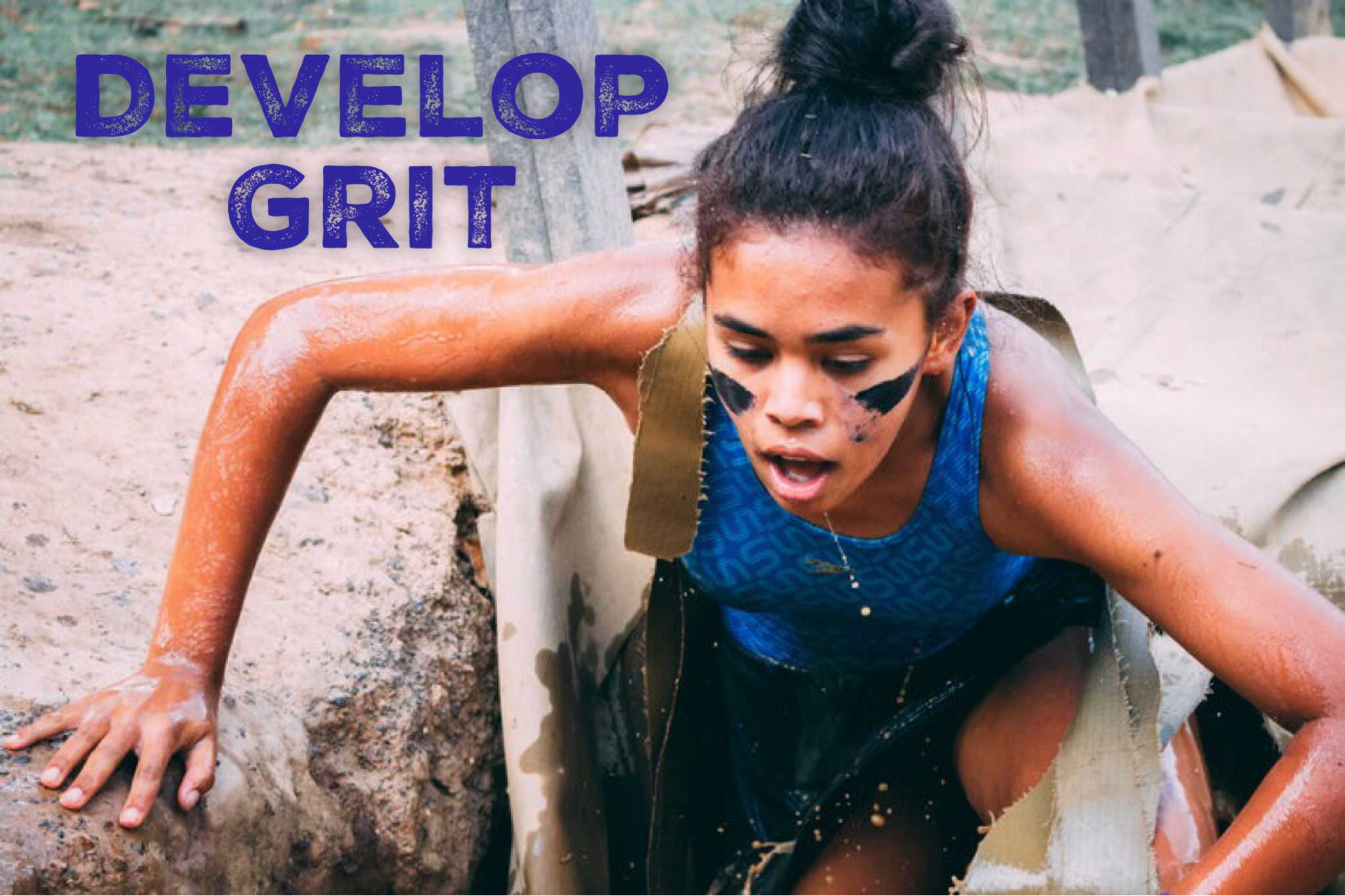 Develop Grit