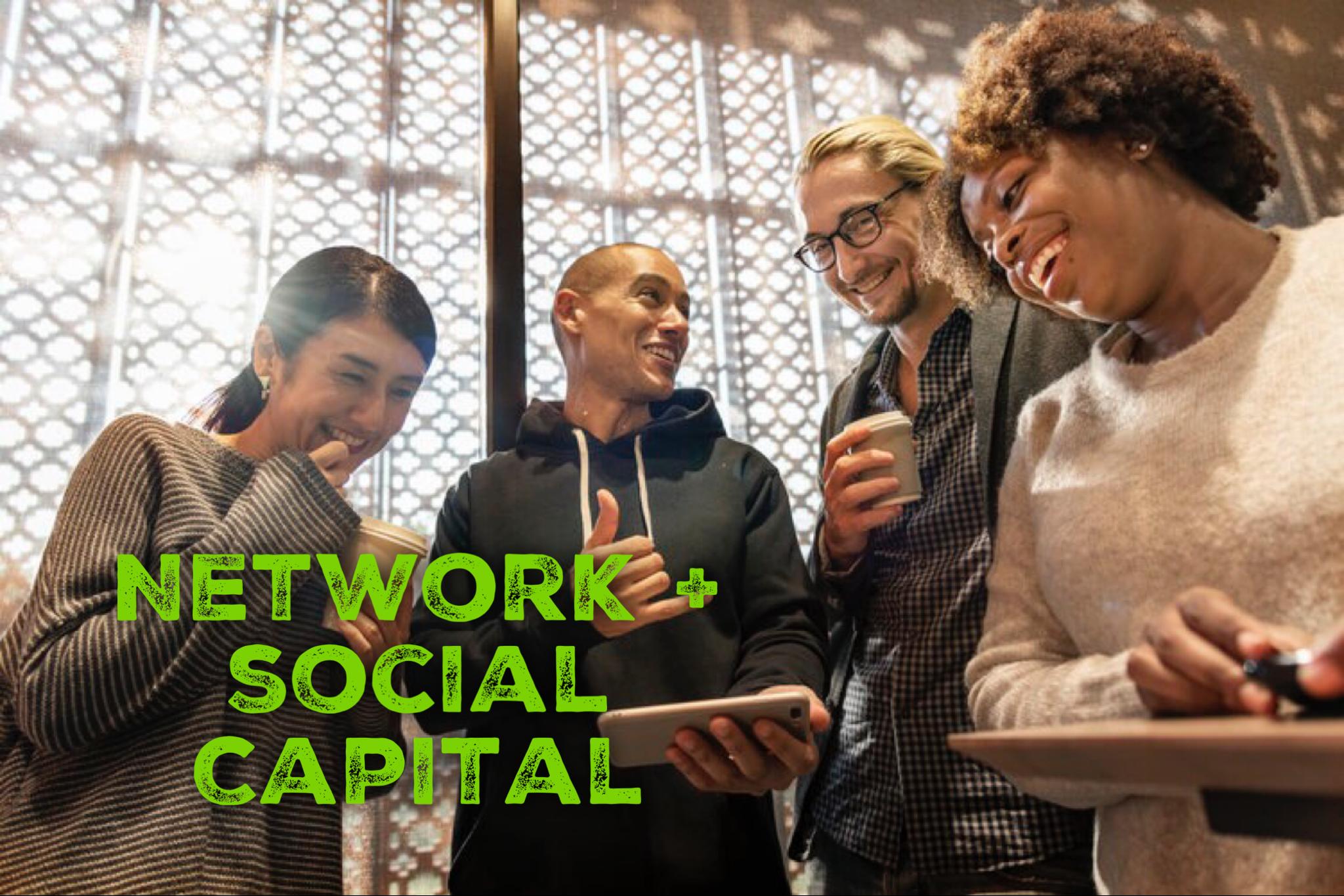 Network  & Social Capital