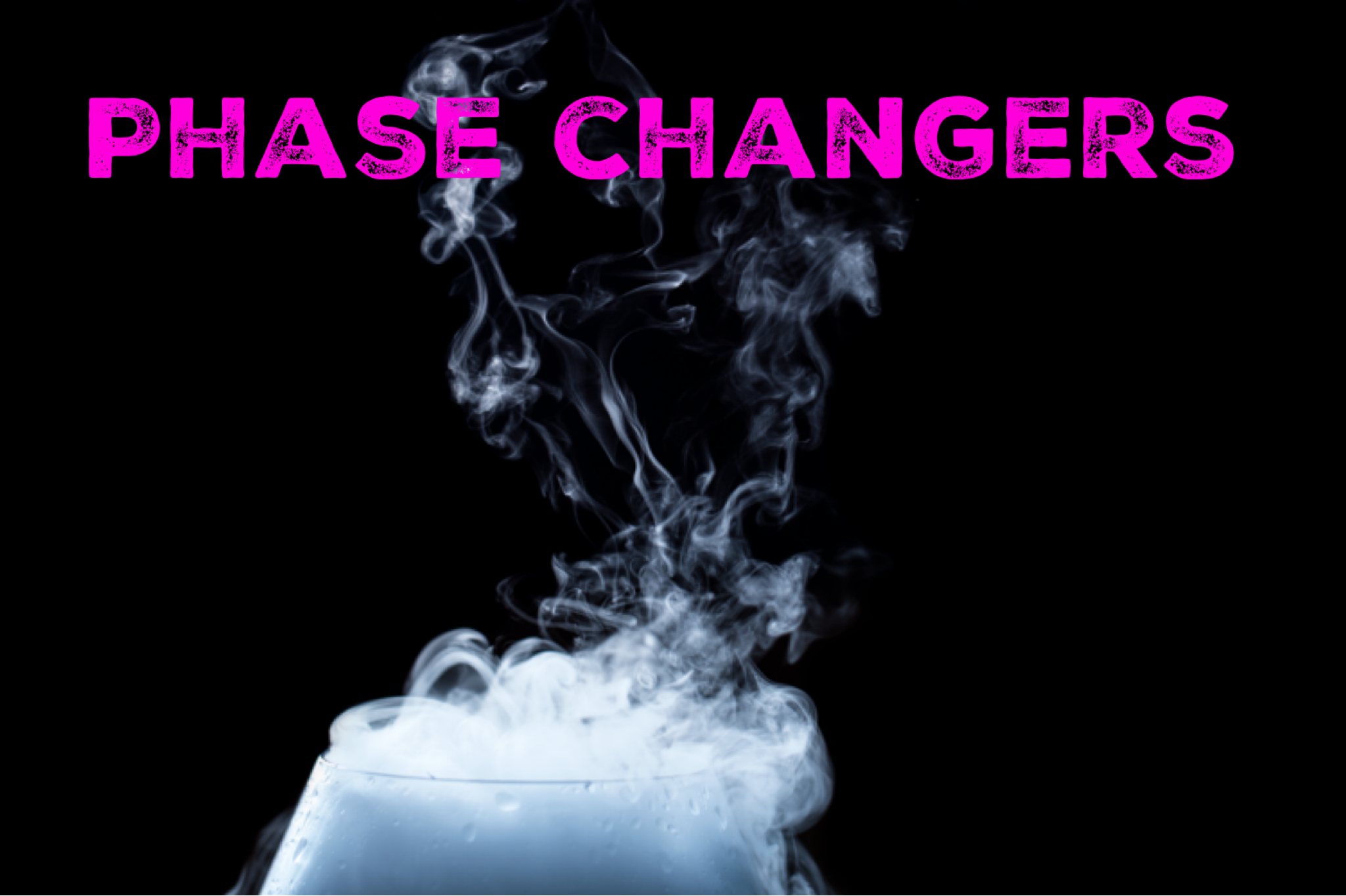 Phase Changers