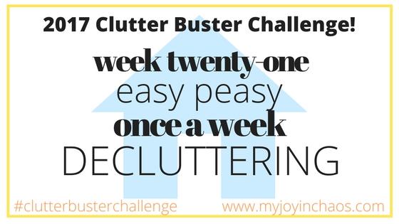 clutter buster challenge week 21