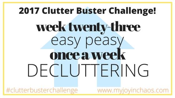 clutter buster week 23