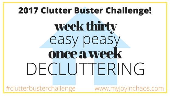 clutter buster week 30