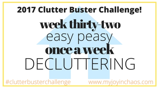 clutter buster week 32