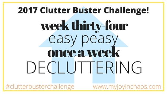 clutter buster week 34