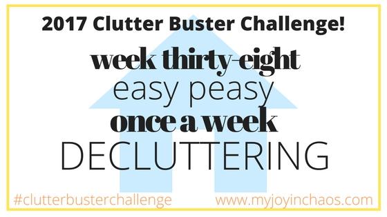 clutter buster week 38
