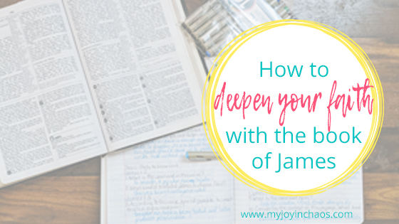 Grow your faith through studying the book of James