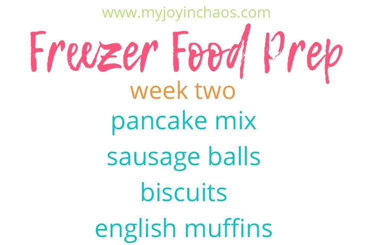 Freezer cooking Pancake Mix, Sausage Balls, Biscuits, and English Muffins