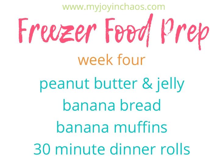 Freezer cooking peanut butter jelly, banana bread, banana muffins, 30 minute dinner rolls