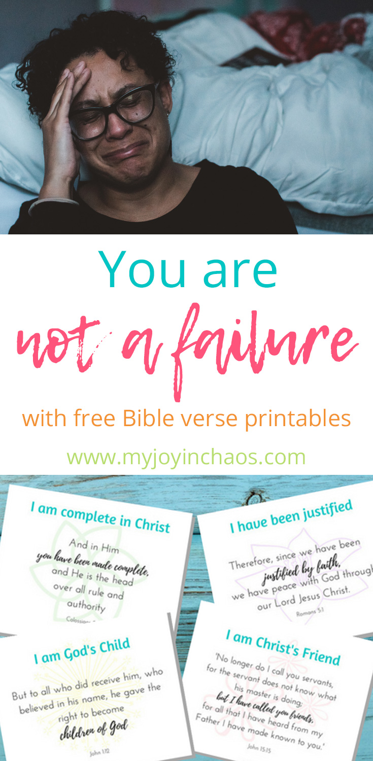 You are not a failure - your identity is in Christ. Use these free printable Bible verses to remind yourself just how loved, valued, and precious you are to God.  #liesmomsbelieve #Godstruth #freeprintables