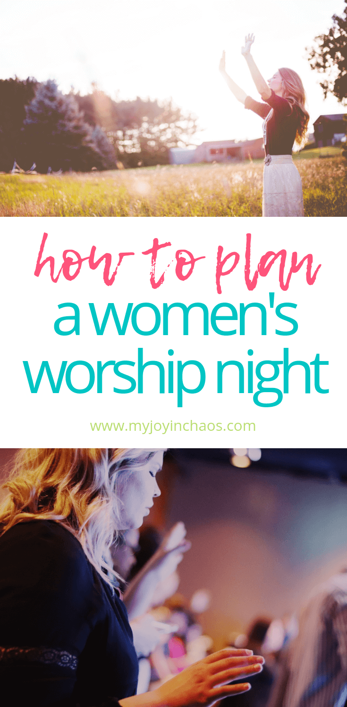 Plan a women's worship event