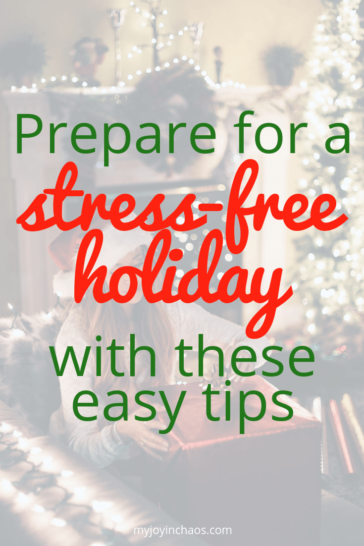 prepare for a stress-free holiday
