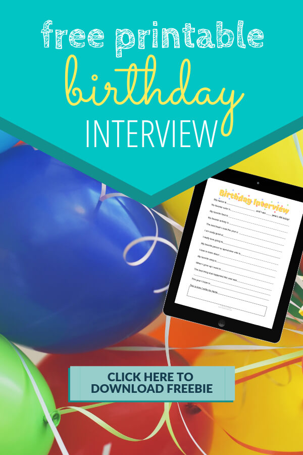 Free Printable Birthday Interview