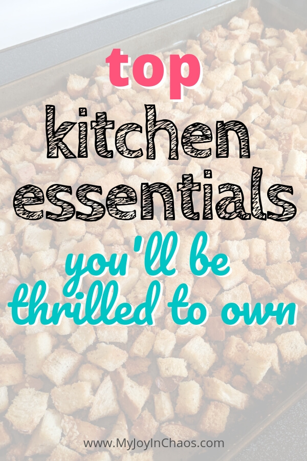 top kitchen essentials you'll be thrilled to own