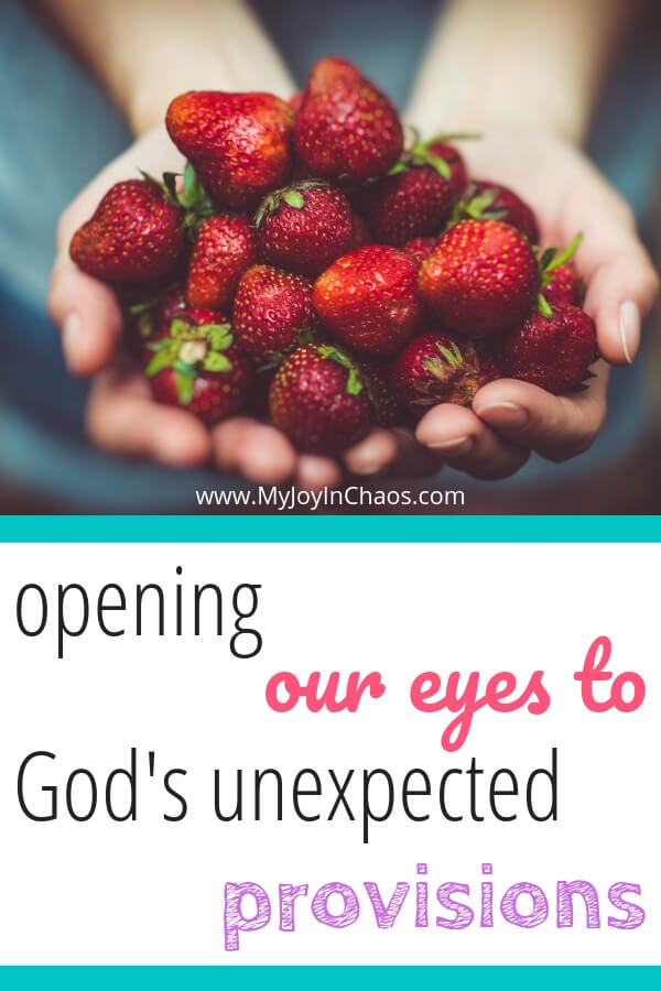 Opening our eyes to God's unexpected provisions