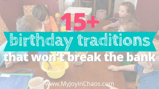 Inexpensive birthday ideas that still feel extra special