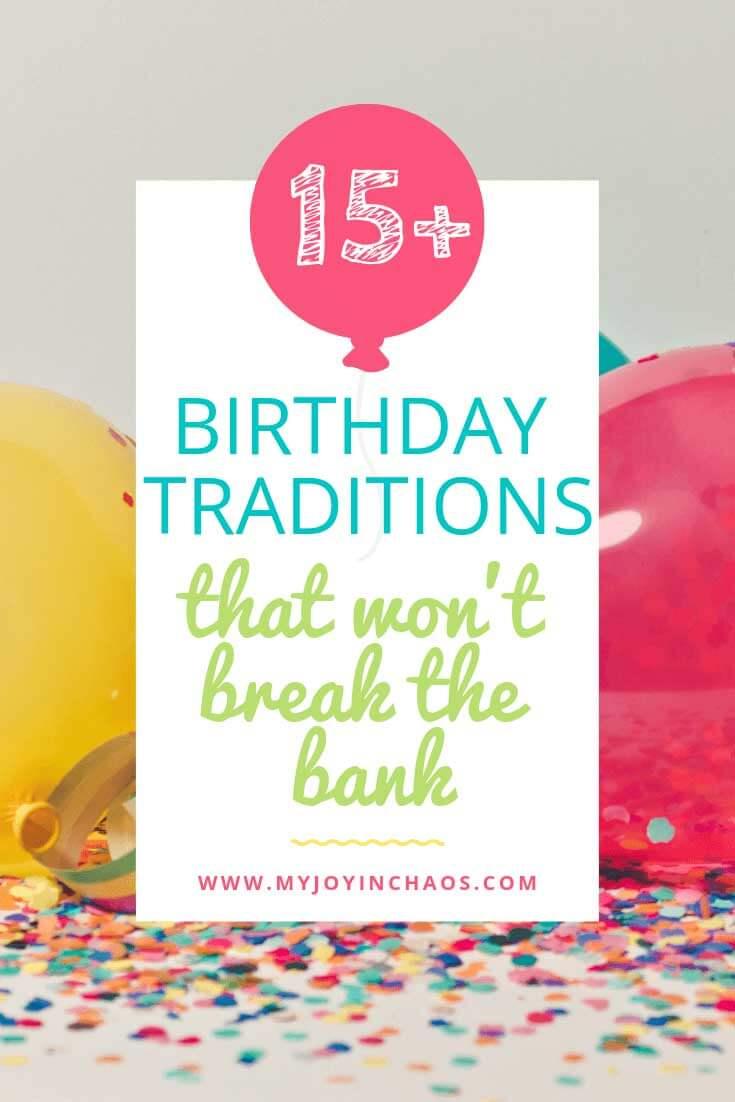 Fun birthday traditions