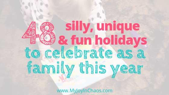 weird holidays to celebrate as family