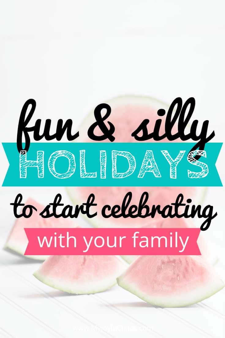 Find new holidays to celebrate with your family with these silly, unique, and wacky days of the year.
