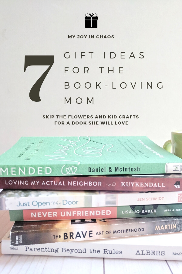 Gift ideas for the book-loving mom. Skip the flowers and kid crafts and give mom a book she will love instead! These books are the best choices for a mother's day gift this year.