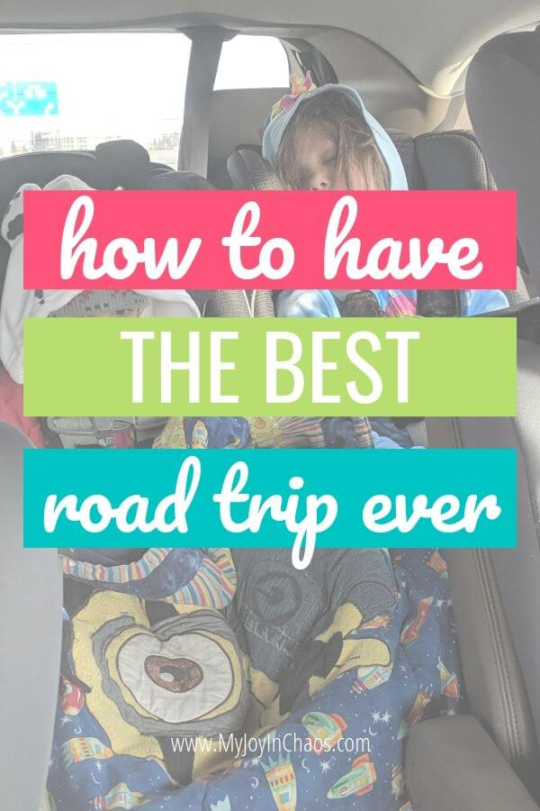 How to have the best road trip ever | My Joy in CHaos
