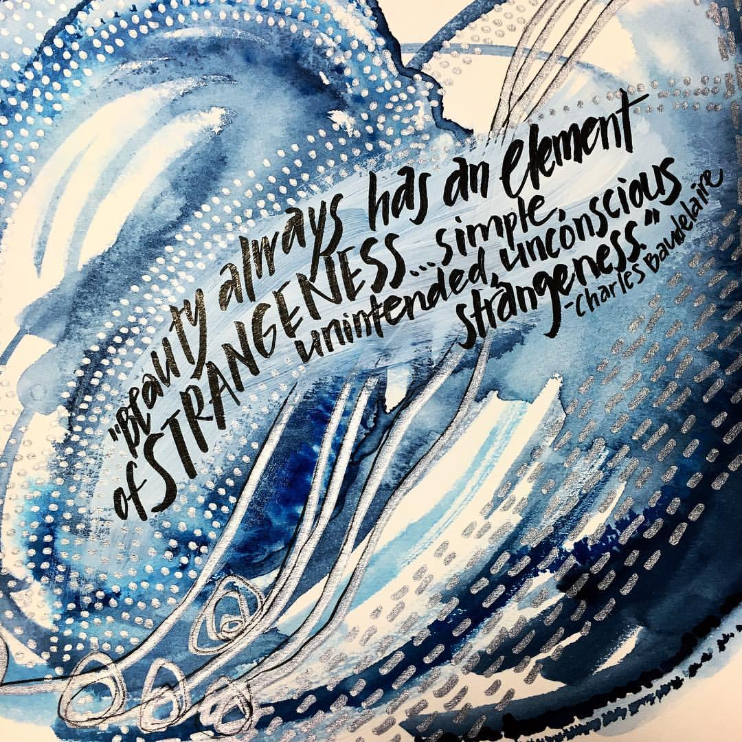 "#EmbraceStrangeness  Sometimes I fiddle with a piece and then I discover the perfect quote. Sometimes I fall in love with a quote and then I make a piece to hold the words. This one was the former. And I love this image because I let myself experiment. I let myself veer off into strangeness and it felt like a sliver of healing. I considered being an art major in college but I didn't feel like I was weird enough. I still don't feel all that weird, but I am much more open and open is a practice in and of itself. ""Beauty always has an element of strangeness…simple, unintended, unconscious strangeness."" //Charles Baudelaire// -April"