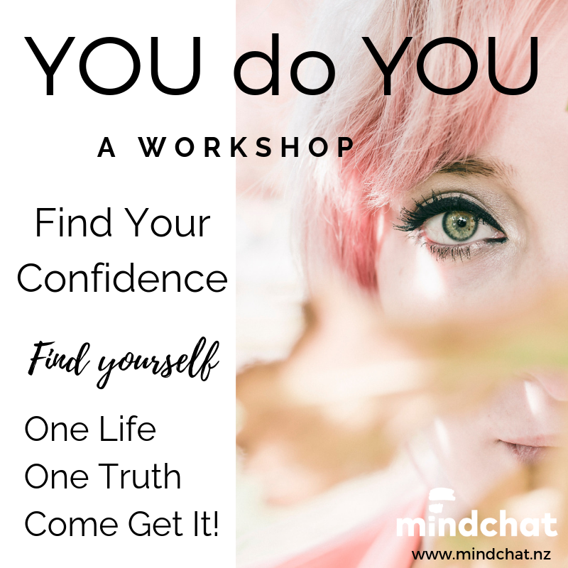 What is a You do YOU workshop about? - We sit down and figure out who you really are.Identify your true purpose and values.Declutter and find clarity, discuss time management + tools to stay focused.You will be able to find your confidence by learning strategies to master negative self beliefs, confusion, self sabotage, overwhelm and mind chatter.Learn to live a meaningful enriched life your way.This 3 hour workshop is to help you learn to be confident about who you really are.FIND OUT MORE about the next workshop date and time by clicking here or let's chat about arranging your own session or private workshop.