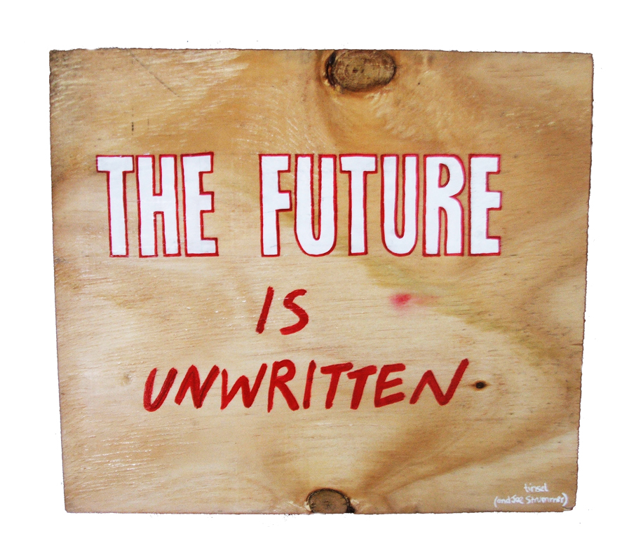 'The Future is Unwritten' by Tinsel and Joe Strummer