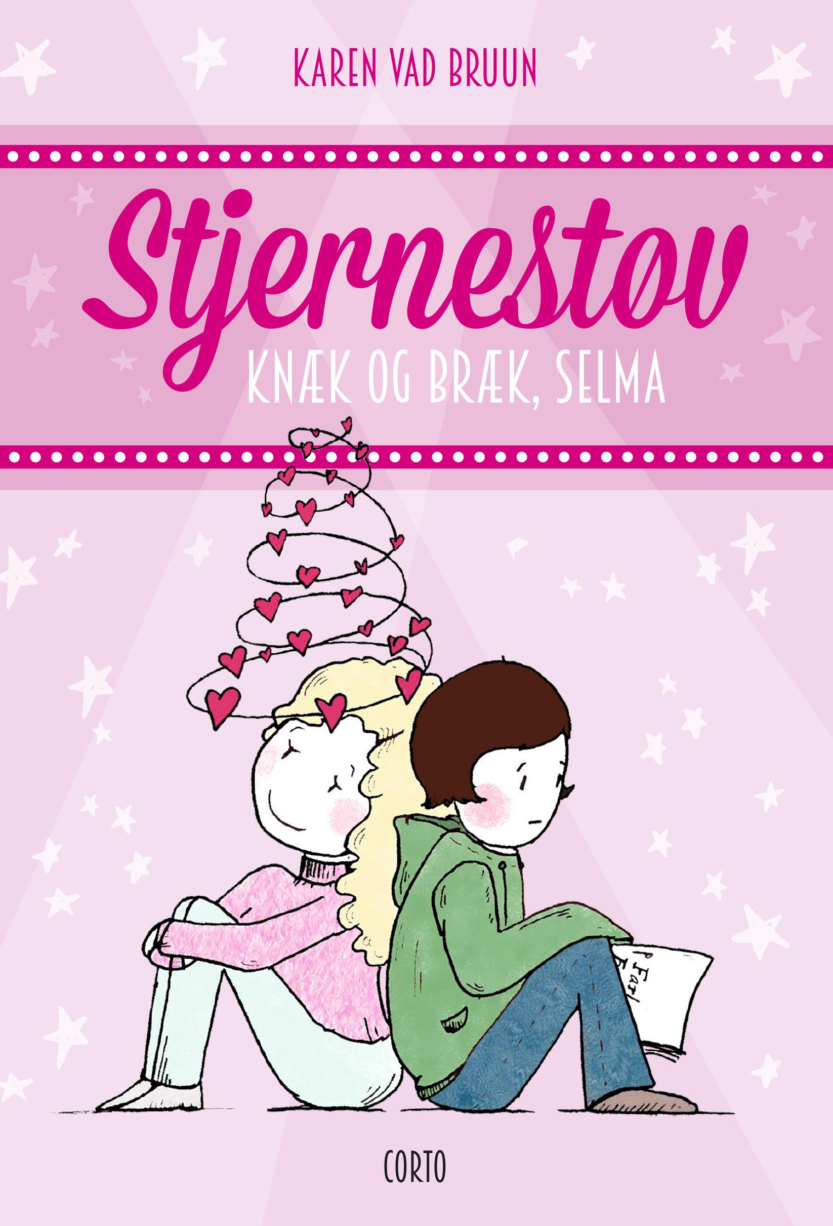 Stjernestøv Knæk og bræk, Selma af Karen Vad Bruun