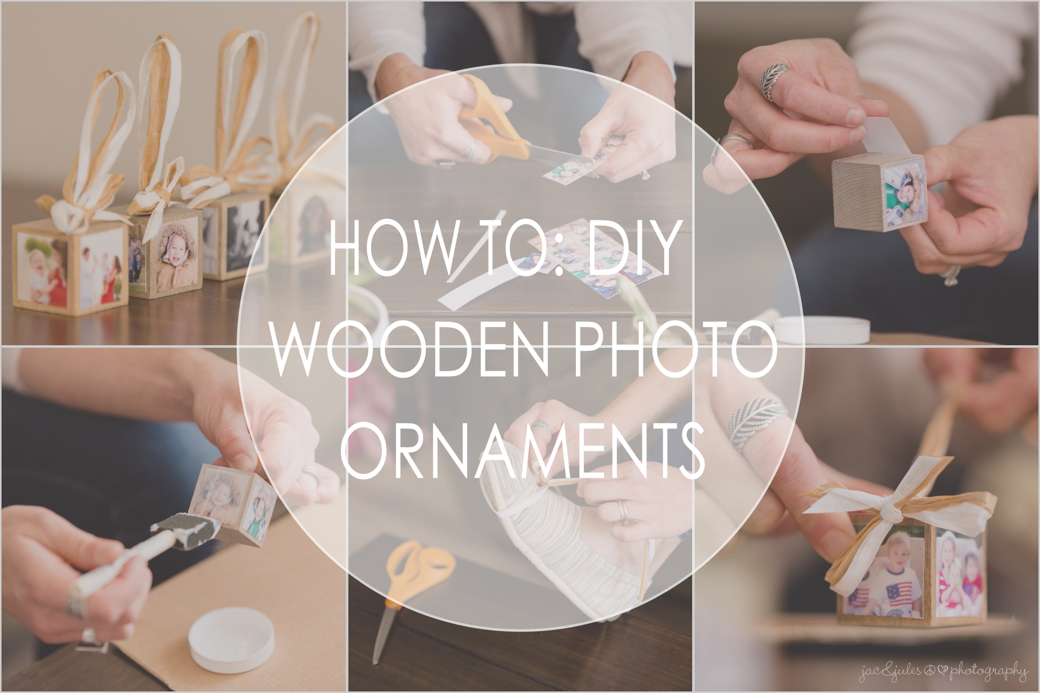 nj photographers jac&jules step-by-step tutorial for creating diy wooden photo ornaments