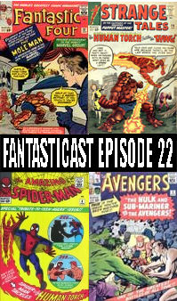 The Fantasticast Episode 22