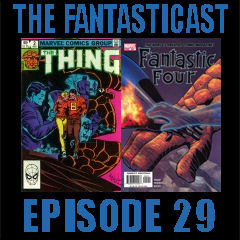 The Fantasticast Episode 29