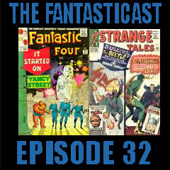 The Fantasticast Episode 32