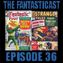 The Fantasticast Episode 36