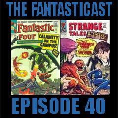 The Fantasticast Episode 40
