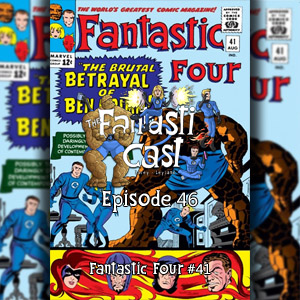The Fantasticast Episode 46