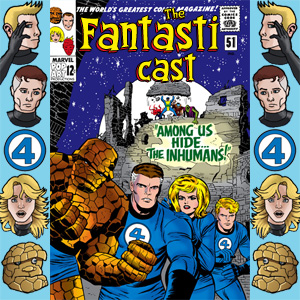 The Fantasticast Episode 51