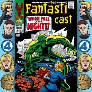 The Fantasticast Episode 81