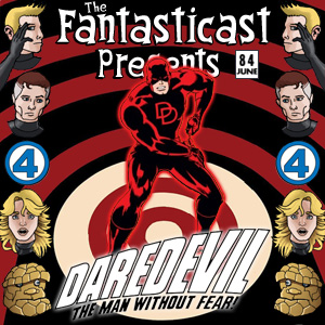 The Fantasticast Episode 84