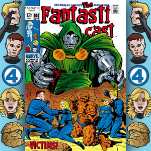 The Fantasticast Episode 100