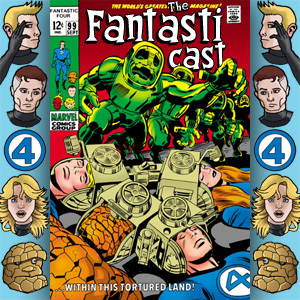 The Fantasticast Episode 99