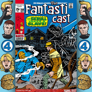 The Fantasticast Episode 104