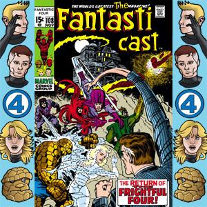 The Fantasticast Episode 108