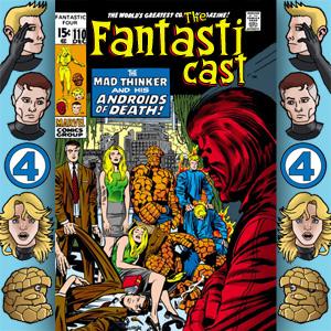 The Fantasticast Episode 110