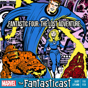 The Fantasticast Episode 118