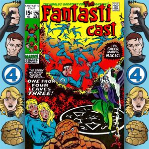 The Fantasticast Episode 126