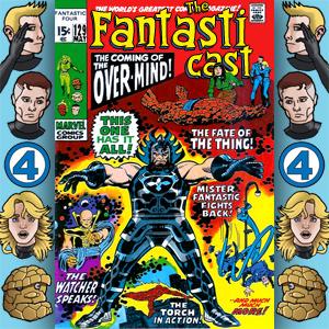 The Fantasticast Episode 129