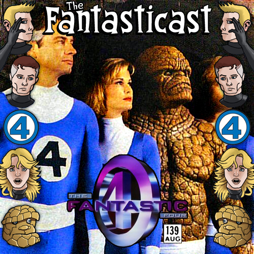 The Fantasticast Episode 139