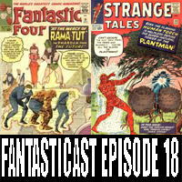 The Fantasticast Episode 18