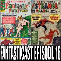 The Fantasticast Episode 16